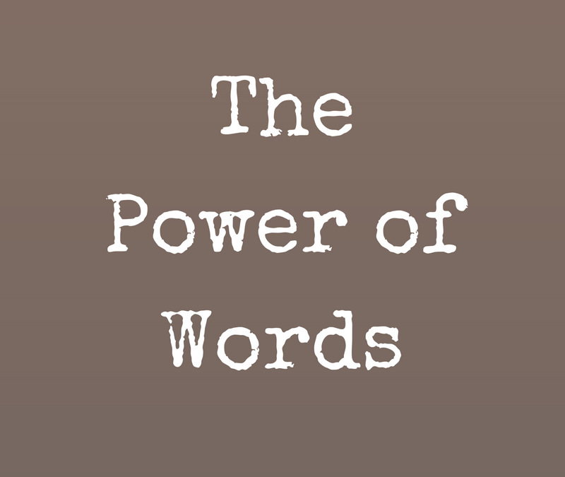 The Power of Words and Support